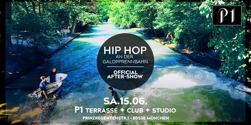Hip Hop an der Galopprennbahn Aftershowparty am Eisbach