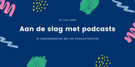 Aan de slag met podcasts tickets