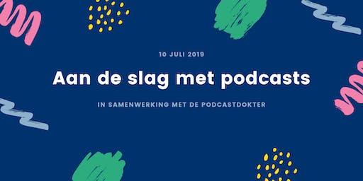 Aan de slag met podcasts