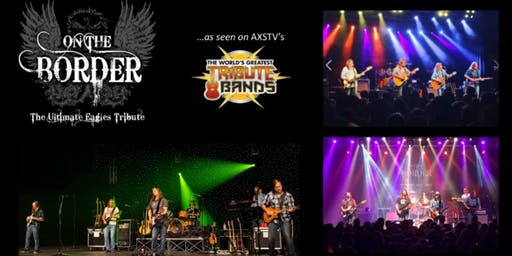 On The Border - The Ultimate Eagles Tribute Band