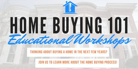Home Buying 101 Seminar (Sept 8, 2019) tickets