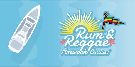 Rum & Reggae Firework Cruise! tickets
