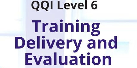 QQI Level 6 Training, Delivery & Evaluation tickets