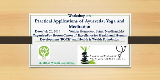 Practical Applications of Ayurveda, Yog and Meditation