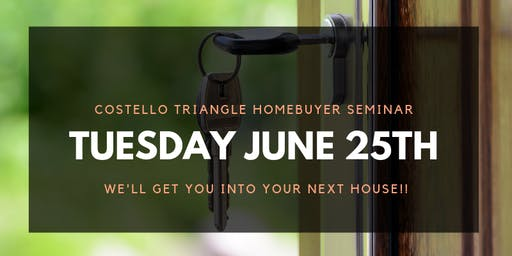 Triangle Home Buyer Seminar: Costello Real Estate & Investments