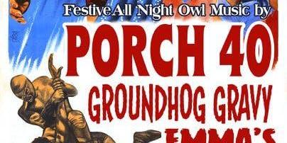 FestivALL Night Owl Music: Porch 40, Groundhog Gravy, & Emma's Lounge