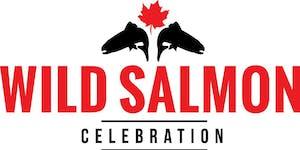 Wild Salmon Celebration 2019