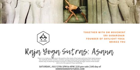 Raja Yoga Sutras: Asana with Sujal Sudarshan tickets