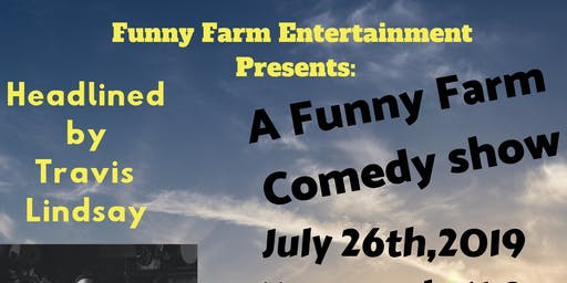 Funny Farm Presents: A Funny Farm Comedy show
