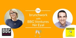 Susan Lyne & Nir Eyal brunchwork