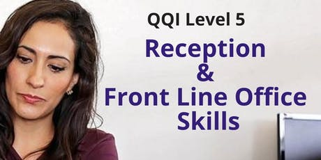 QQI Level 5 Reception & Frontline Office Skills tickets