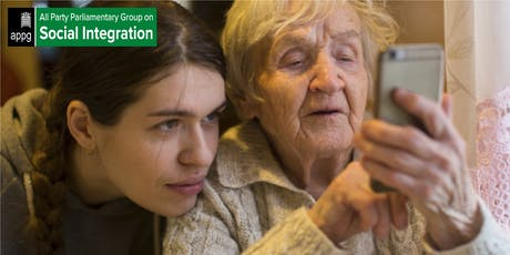 Social Integration APPG: Technology and intergenerational connection tickets