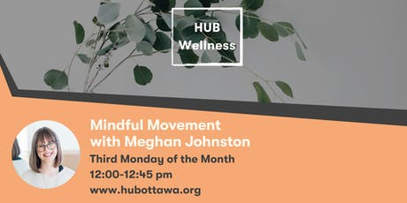 Hub Wellness : Mindful Movement with  Meghan Johnston tickets