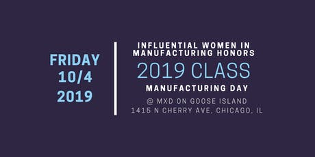 Influential Women in Manufacturing 2019 Awards Luncheon tickets