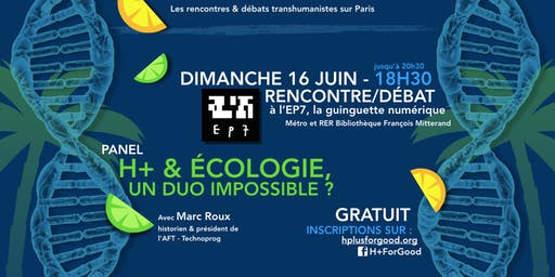 Transhumanisme & Écologie, un duo impossible ?