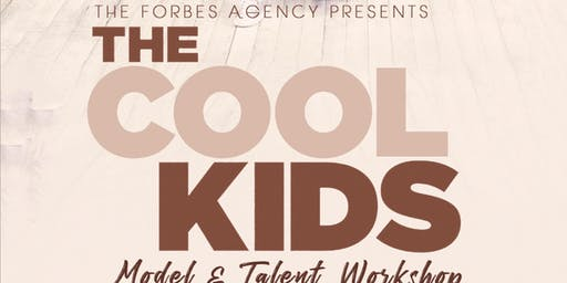 Cool Kids Model & Talent Workshop