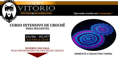 Curso Intensivo de Crochê para Iniciantes 24/06/19