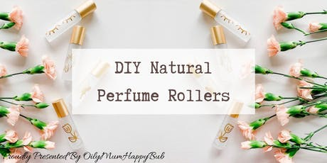 DIY Natural Perfume Rollers using Essential Oils (Free EO101 Class) tickets