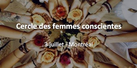 Cercle des femmes conscientes Montréal billets