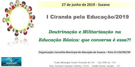 I Ciranda pela Educação/2019 ingressos