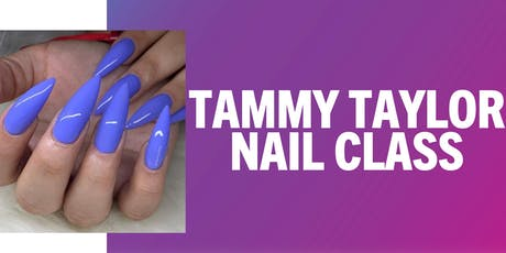 NAIL SCULPT CLASS -  with TAMMY TAYLOR Ambassador tickets