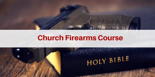 Tactical Application of the Pistol for Church Protectors (2 Days) - Athens, AL