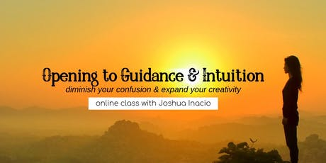 Opening to Guidance and Intuition with Joshua Inacio tickets