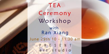 Chinese Tea Ceremony Workshop in Vancouver, BC. June 29th - 10 - 11:30 tickets