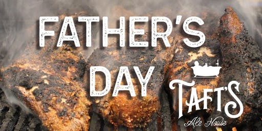 Father's Day at Taft's Ale House