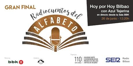 """Especial Final """"Radiocuentos del Alfabeto"""" entradas"""