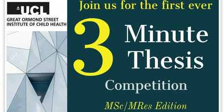 MSc/MRes 3MT Competition - UCL GOS ICH tickets
