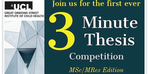 MSc/MRes 3MT Competition - UCL GOS ICH