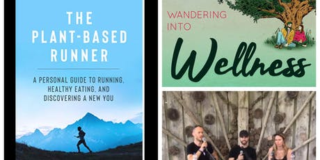 Wandering Into Wellness - LIVE!  with The Plant Based Runner, Jonathan Cairns tickets