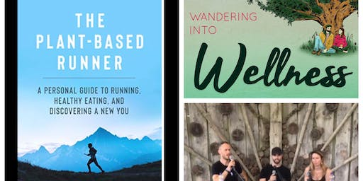 Wandering Into Wellness - LIVE!  with The Plant Based Runner, Jonathan Cairns