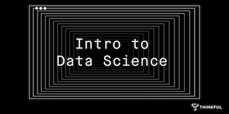 Thinkful Webinar | Intro to Data Science: SQL Fundamentals tickets