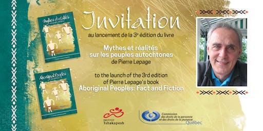 Lancement Mythes et réalités sur les peuples autochtones