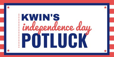 KWIN's Independence day Potluck tickets
