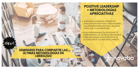 Positive Leadership + Metodologías apreciativas entradas