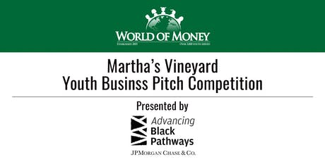 WorldofMoney Youth Business Pitch Competition General Audience Tickets tickets