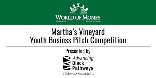 AUGUST 12th: WorldofMoney Youth Business Pitch Competition General Audience Tickets