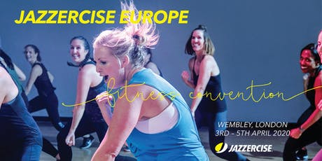 Jazzercise Europe Fitness Convention - Wembley 2020 tickets
