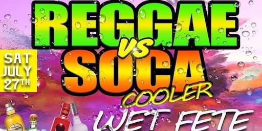 Reggae vs Soca Cooler Wet Fete