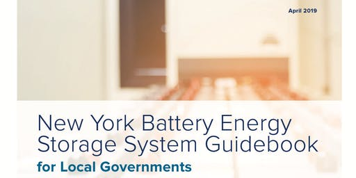 NYSERDA Resources for Municipalities: Battery Energy Storage Systems
