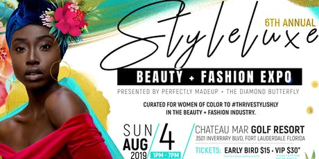 StyleLuxe - Beauty & Fashion Expo (6th Annual) tickets