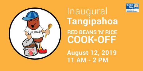 UWSELA's Inaugural Tangipahoa Red Beans 'N' Rice Cook-Off tickets