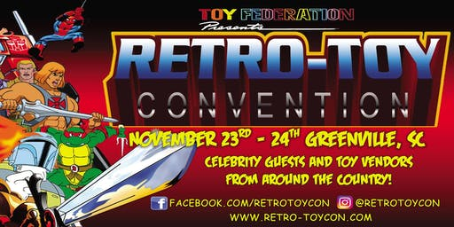 Retro-Toy Con: Greenville 2019