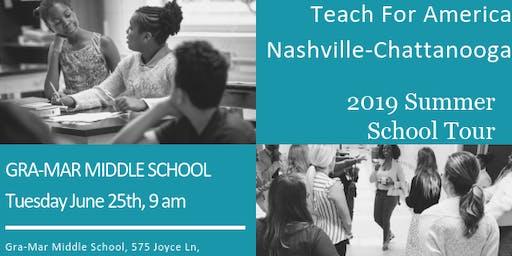 Teach For America Nashville-Chattanooga Gra-Mar Middle Summer Academies School Tour