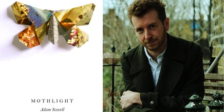Novel Writers: Adam Scovell, Mothlight tickets
