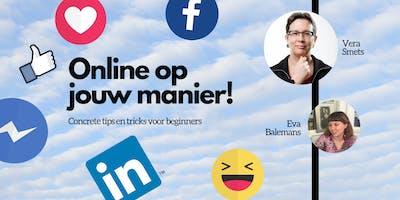 Online op jouw manier!