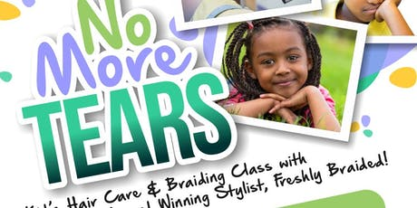 'No More Tears' Children's Hair care MasterClass with FreshlyBraided. tickets